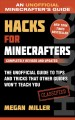 The ultimate unofficial guide to strategies for minecrafters. [electronic resource] : Everything You Need to Know to Build, Explore, Attack, and Survive in the World of Minecraft.
