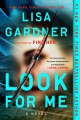 Look for me : a novel.