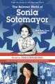 Sonia Sotomayor : a judge grows in the Bronx = la juez que creció en el Bronx.