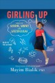 Girling Up. [electronic resource]