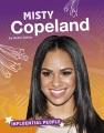 Misty Copeland : ballet dancer.