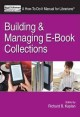 No shelf required 2. [electronic resource] : use and management of electronic books.