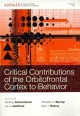 Linking affect to action : critical contributions of the orbitofrontal cortex.