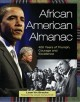 Bracks, Lean'tin L.: African American almanac: 400 years of triumph, courage and excellence