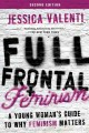 How to win at feminism : the definitive guide to having it all--and then some!