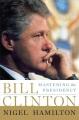 Bill Clinton : an American journey.
