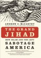 Jihad Joe : Americans who go to war in the name of Islam.