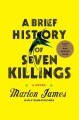 A brief history of seven killings. [electronic resource].