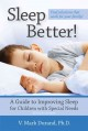 Sleep soundly every night, feel fantastic every day : a doctor's guide to solving your sleep problems.