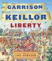 Liberty : a Lake Wobegon novel.