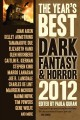 The year's best dark fantasy & horror, 2013 edition. [electronic resource].