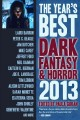 The year's best dark fantasy & horror, 2014 edition. [electronic resource].