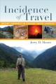Incidence of Travel : Recent Journeys in Ancient South America
