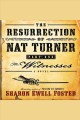 The testimony. [electronic resource] : The Resurrection of Nat Turner Series, Book 2.