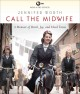 Call the midwife : a memoir of birth, joy, and hard times.