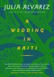 A wedding in haiti. [electronic resource].