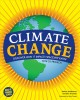 Climate Change. [electronic resource]: Observed Impacts on Planet Earth.