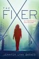 The long game : a Fixer novel.