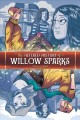 O'Connor, Tara. The Altered History of Willow Sparks