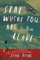 Stay where you are & then leave.