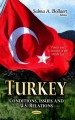 Turkey. [electronic resource]: A Regional Power in the Making.