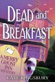 Dead and breakfast.