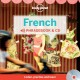 Lonely Planet French phrasebook & CD. read, listen, and practise.
