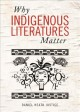 Why Indigenous literatures matter.