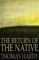 The return of the native. [electronic resource]