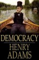 Democracy. [electronic resource] : A Life.