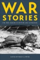 War stories : fighting, competing, imagining, leading.