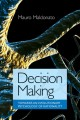 Decision making. [electronic resource] : a psychophysics application of network science, Center for Nonlinear Science, University of North Texas, USA, 10-13 January 2010.
