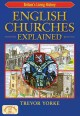 Historic English churches. [electronic resource] : a guide to their construction, design and features.