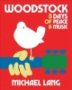 Something's happening here : a sixties odyssey from Brooklyn to Woodstock.
