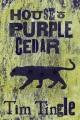 House of Purple Cedar. [electronic resource]