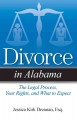Divorce in California. [electronic resource] : the legal process, your rights, and what to expect.