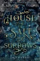 House of Salt and Sorrows. [electronic resource]