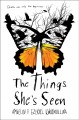 The Things She's Seen. [electronic resource] :