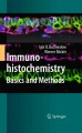 Immunohistochemistry : Essential Elements and Beyond