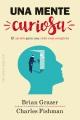 A curious mind : the secret to a bigger life.