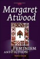 Margaret Atwood. [electronic resource] : The robber bride, The blind assassin, Oryx and Crake.