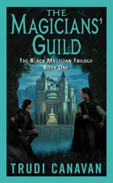 The Magicians' Guild (The Black Magician Trilogy, Book One), Vol. 1