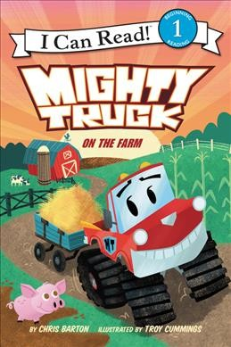 Mighty Truck on the Farm