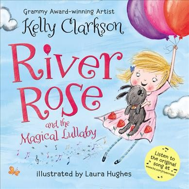 River Rose and the Magical Lullaby