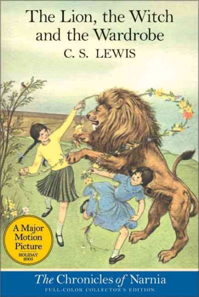 The Lion, the Witch and the Wardrobe (The Chronicles of Narnia #2)
