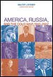 America, Russia, and the Cold War, 1945-2002