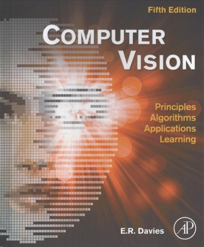 Computer vision : : theory- algorithms- practicalities