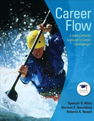 Career flow :  a hope-centered approach to career development /