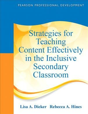 Strategies for Teaching Content Effectively in the Inclusive Secondary Classroom