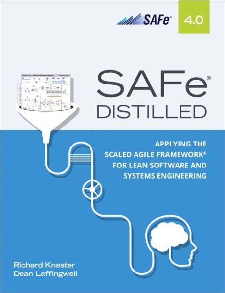 Scaled Agile Framework Safe Distilled